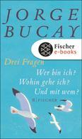 Jorge Bucay: Drei Fragen ★★★★