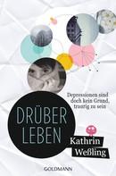 Kathrin Weßling: Drüberleben ★★★★