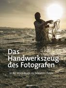 David DuChemin: Das Handwerkszeug des Fotografen ★★★★