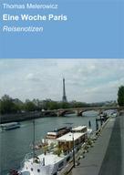 Thomas Melerowicz: Eine Woche Paris