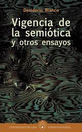 Vigencia de la semiótica y otros ensayos