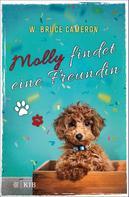 W. Bruce Cameron: Molly findet eine Freundin