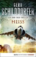 Gerd Schilddorfer: Heiß ★★★★★