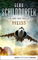Gerd Schilddorfer: Heiß ★★★★
