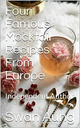 Four Famous Mocktail Recipes From Europe - Independent Author