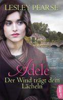 Lesley Pearse: Adele - Der Wind trägt dein Lächeln ★★★★★