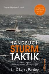Handbuch Sturmtaktik - Sicher segeln unter extremen Bedingungen