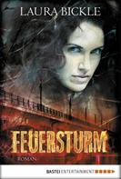 Laura Bickle: Feuersturm ★★★★★