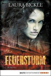 Feuersturm - Roman