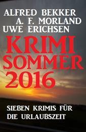 Krimi Sommer 2016: Sieben Krimis für die Urlaubszeit