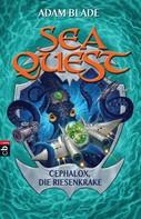 Adam Blade: Sea Quest - Cephalox, die Riesenkrake ★★★★★