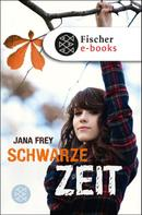 Jana Frey: Schwarze Zeit ★★★