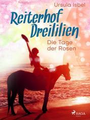 Reiterhof Dreililien 2 - Die Tage der Rosen