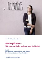 Cornelia Edding: Führungsfrauen - Wie man sie findet und wie man sie bindet