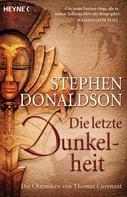Stephen R. Donaldson: Die letzte Dunkelheit ★★★★★