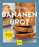 Giulia Davidsson: Alles über Bananenbrot ★★