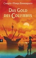 Christa-Maria Zimmermann: Das Gold des Columbus