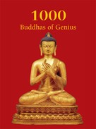 T.W. Rhys Davids Ph.D. LLD.: 1000 Buddhas of Genius