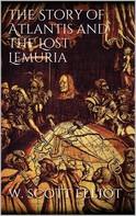 W. Scott-Elliot: The Story of Atlantis and the Lost Lemuria