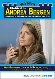 Notärztin Andrea Bergen - Folge 1263 - Was das neue Jahr wohl bringen mag...