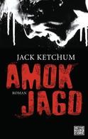 Jack Ketchum: Amokjagd ★★★★