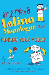 My Third Latino Monologue Book - Finding Your Voice