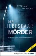 Stephan Harbort: Der Liebespaar-Mörder ★★★★