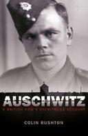 Colin Rushton: Auschwitz