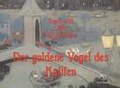 Sigrid Wäß: Der goldene Vogel des Kalifen