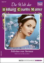 Die Welt der Hedwig Courths-Mahler 514 - Liebesroman - Felicitas von Sternow