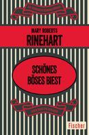 Mary Roberts Rinehart: Schönes böses Biest ★★★★★