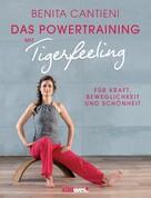 Benita Cantieni: Powertraining mit Tigerfeeling ★★★