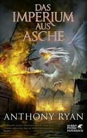Anthony Ryan: Das Imperium aus Asche ★★★★★