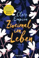 Clare Empson: Zweimal im Leben ★★★★