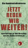 Katrin Rohnstock: Jetzt reden wir weiter!
