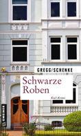 Stefanie Gregg: Schwarze Roben ★★★★