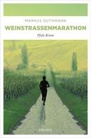 Markus Guthmann: Weinstrassenmarathon ★★★★