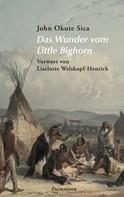 John Okute Sica: Das Wunder vom Little Bighorn ★★★★★