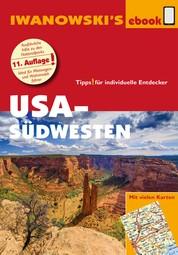 USA-Südwesten - Reiseführer von Iwanowski - Individualreiseführer mit vielen Detailkarten und Karten-Download