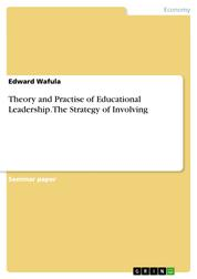 Theory and Practise of Educational Leadership. The Strategy of Involving