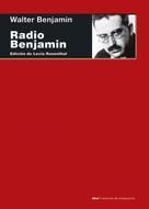 Walter Benjamin: Radio Benjamin