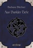 Barbara Büchner: DSA 28: Aus dunkler Tiefe ★★★★★