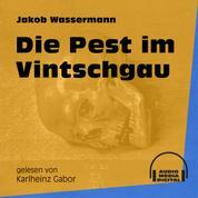 Die Pest im Vintschgau (Ungekürzt)