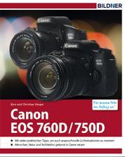 Canon 760 D / 750 D - Für bessere Fotos von Anfang an!