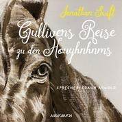Gulliver bei den Houyhnhnms (Ungekürzt)