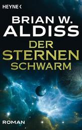 Der Sternenschwarm - Roman