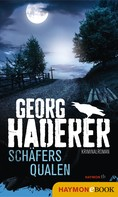 Georg Haderer: Schäfers Qualen ★★★★