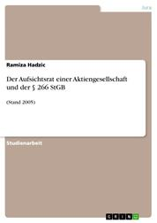 Der Aufsichtsrat einer Aktiengesellschaft und der § 266 StGB - (Stand 2005)