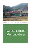 Iván Turguéniev: Padres e hijos