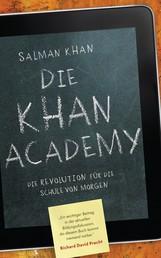 Die Khan-Academy - Die Revolution für die Schule von morgen